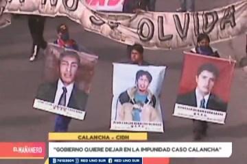 """""""GOBIERNO QUIERE DEJAR EN LA IMPUNIDAD CASO CALANCHA"""""""