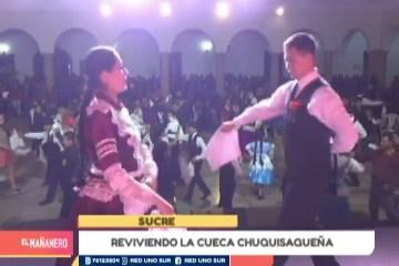 REVIVIENDO LA CUECA CHUQUISAQUEÑA