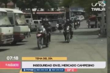 TEMA DEL DÍA: LA INSEGURIDAD EN EL MERCADO CAMPESINO DE TARIJA