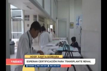 ESPERAN CERTIFICACIÓN PARA TRASPLANTE RENAL EN PACIENTES DE SUCRE