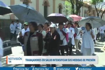TRABAJADORES EN SALUD INTENSIFICAN SUS MEDIDAS DE PRESIÓN