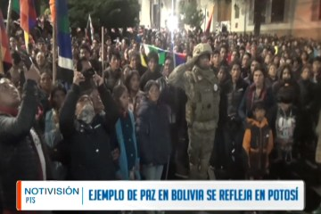 EJEMPLO DE PAZ ENTRE BOLIVIANOS SE REFLEJA EN POTOSÍ