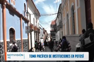 TOMA PACÍFICA DE INSTITUCIONES EN POTOSÍ