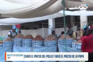 SUBIÓ EL PRECIO DEL POLLO Y BAJÓ EL PRECIO DE LA PAPA