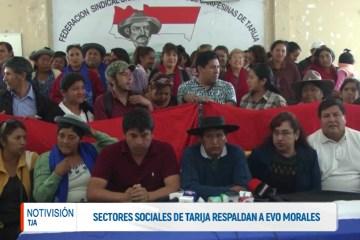 SECTORES SOCIALES DE TARIJA RESPALDAN A EVO MORALES