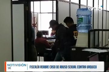 FISCALÍA REABRE CASO DE ABUSO SEXUAL CONTRA ESTEBAN URQUIZU
