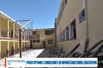 PIDEN ÓPTIMAS CONDICIONES EN INFRAESTRUCTURAS EDUCATIVAS