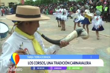 TIERRA DORADA: LOS CORSOS, UNA TRADICIÓN CARNAVALERA