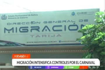 MIGRACIÓN INTENSIFICA CONTROLES POR EL CARNAVAL