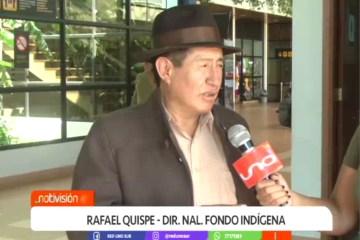 RAFAEL QUISPE AUDITORÁ PROYECTOS DEL FONDO INDÍGENA