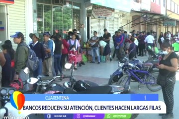 BANCOS REDUCEN SU ATENCIÓN, CLIENTES HACEN LARGAS FILAS