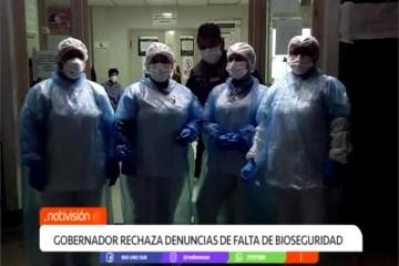 GOBERNADOR RECHAZA DENUNCIA DE FALTA DE BIOSEGURIDAD