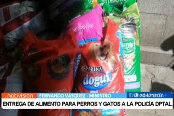 ENTREGA DE ALIMENTO PARA PERROS Y GATOS A LA POLICÍA DPTAL.