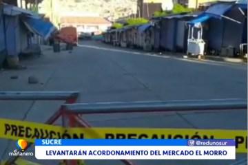 LEVANTARÁN EL ACORDONAMIENTO DEL MERCADO EL MORRO