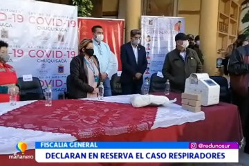 DECLARAN EN RESERVA EL CASO RESPIRADORES