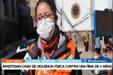 INVESTIGAN CASO DE VIOLENCIA FÍSICA CONTRA UNA NIÑA DE 4 AÑOS