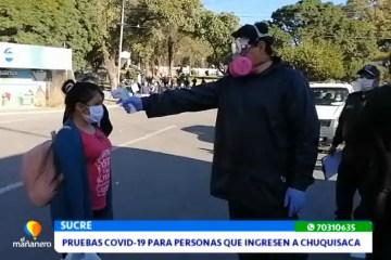 PRUEBAS COVID PARA PERSONAS QUE INGRESEN A CHUQUISACA