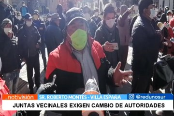 JUNTAS VECINALES EXIGEN CAMBIO DE AUTORIDADES
