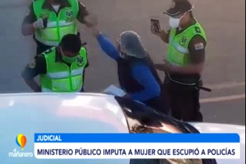 MINISTERIO PÚBLICO IMPUTA A LA MUJER QUE ESCUPIÓ A POLICÍAS
