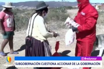 SUBGOBERNACIÓN CUESTIONA ACCIONAR DE LA GOBERNACIÓN