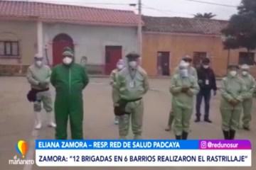 SE REALIZÓ EL RASTRILLAJE EN EL MUNICIPIO DE PADCAYA
