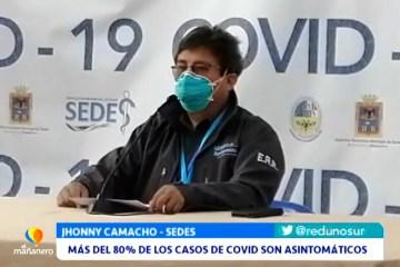 MÁS DEL 80% DE LOS CASOS SON ASINTOMÁTICOS EN CHUQUISACA
