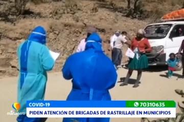 PIDEN ATENCIÓN DE BRIGADAS DE RASTRILLAJE EN MUNICIPIOS
