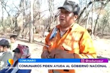 COMUNARIOS PIDEN AYUDA AL GOBIERNO NACIONAL