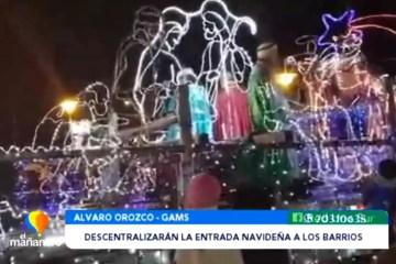 DESCENTRALIZARÁN LA ENTRADA NAVIDEÑA A LOS BARRIOS