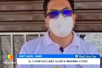 EL COEM DETERMINÓ DECLARAR ALERTA MÁXIMA COVID
