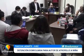 DETENCIÓN DOMICILIARIA PARA AUTOR DE ATROPELLO A UNA NIÑA