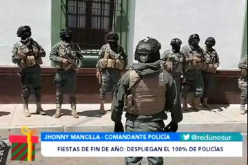 DESPLIEGAN EL 100% DE EFECTIVOS POLICIALES PARA FIESTAS DE FIN DE AÑO