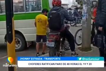 CHOFERES RATIFICAN PARO DE 48 HORAS EL MARTES Y MIÉRCOLES
