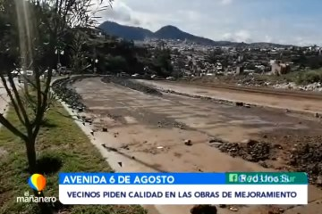 VECINOS DE LA AV. 6 DE AGOSTO PIDEN CALIDAD EN LAS OBRAS DE MEJORAMIENTO