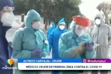POSINOTICIA: MÉDICOS CRUEM EN PRIMERA LÍNEA CONTRA EL COVID