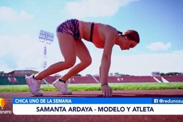 CHICA UNO DE LA SEMANA, SAMANTA ARDAYA