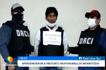 APREHENDIERON A PRESUNTO RESPONSABLE DE INFANTICIDIO EN TARABUCO