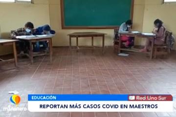REPORTAN MÁS CASOS COVID EN MAESTROS