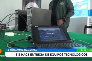 POSINOTICIA: SIB HACE ENTREGA DE EQUIPOS TECNOLÓGICOS