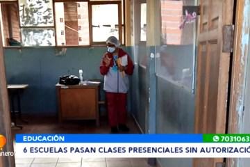 SEIS ESCUELAS PASAN CLASES PRESENCIALES SIN AUTORIZACIÓN