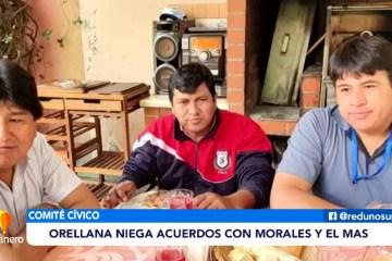 ORELLANA NIEGA ACUERDOS CON EVO MORALES Y EL MAS