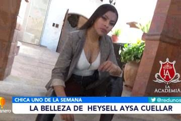 CHICA UNO DE LA SEMANA: HEYSELL AYSA CUELLAR