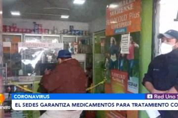 EL SEDES GARANTIZA MEDICAMENTOS PARA TRATAMIENTO COVID