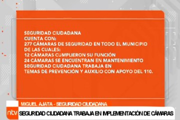 SEGURIDAD CIUDADANA TRABAJA EN IMPLEMENTACIÓN DE CÁMARAS.