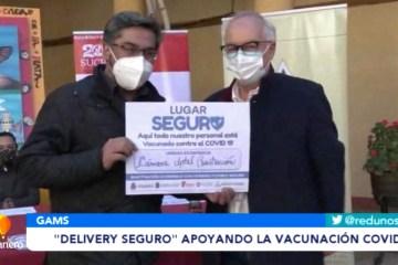 """""""DELIVERY SEGURO"""" APOYANDO LA VACUNACIÓN COVID"""