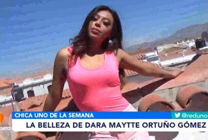 CHICA UNO DE LA SEMANA: DARA MAYTTE ORTUÑO