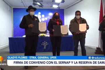 FIRMA DE CONVENIO CON EL SERNAP Y LA RESERVA DE SAMA