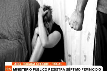 MINISTERIO PÚBLICO REGISTRA SÉPTIMO FEMINICIDIO