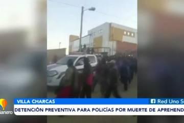 DETENCIÓN PREVENTIVA PARA POLICÍAS POR MUERTE DE UN APREHENDIDO