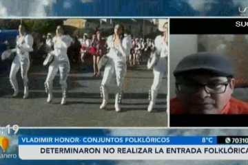 DETERMINARON NO REALIZAR LA ENTRADA FOCKLÓRICA